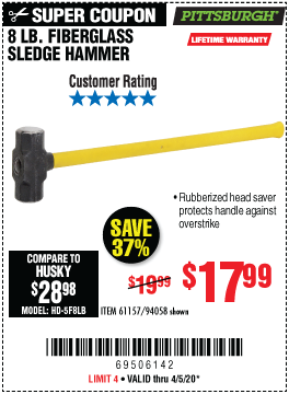 Harbor Freight 8 LB. FIBERGLASS SLEDGE HAMMER coupon