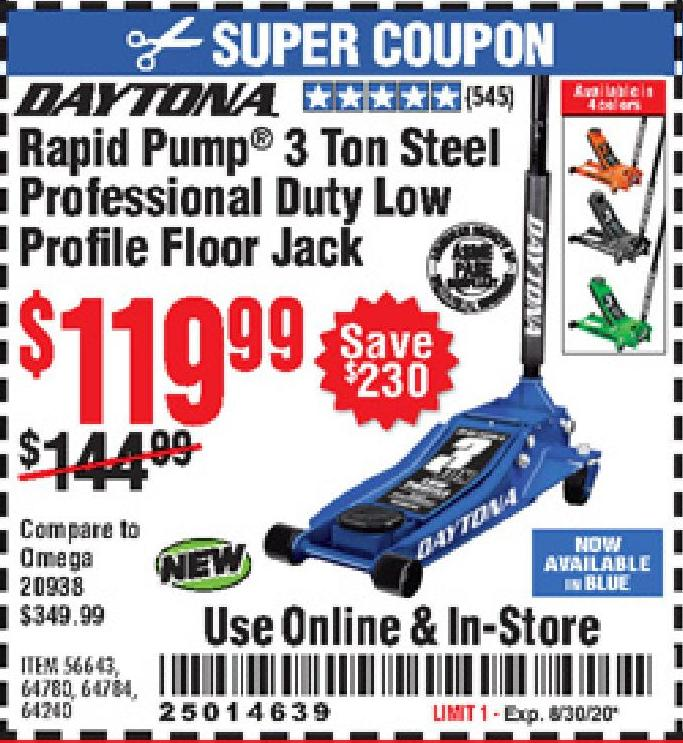 Harbor Freight DAYTONA RAPID PUMP 3 TON STEEL LOW PROFILE FLOOR JACKS coupon