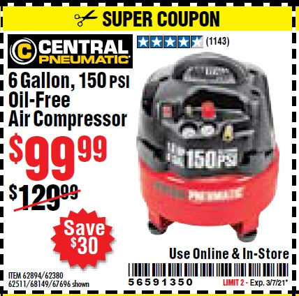 Harbor Freight 6 GALLON, 150 PSI PROFESSIONAL OIL'FREE AIR COMPRESSOR coupon