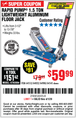 Harbor Freight PITTSBURGH RAPID PUMP 1.5 TON LIGHTWEIGHT ALUMINUM FLOOR JACK coupon