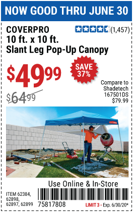 Harbor Freight 10 FT. X 10 FT. SLANT LEG POP-UP CANOPY coupon