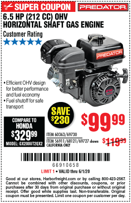 Harbor Freight CALIFORNIA ONLY - PREDATOR 6.5 HP (212CC) OHV HORIZONTAL SHAFT GAS ENGINE ITEM 69730, 60363, 68121, 69727 coupon