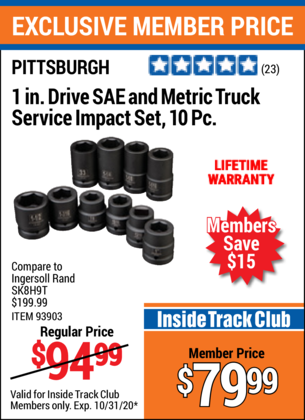 Harbor Freight 1 IN. DRIVE SAE AND METRIC TRUCK SERVICE IMPACT SET, 10 PC. 93903 coupon
