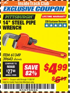 "Harbor Freight ITC Coupon 14"" STEEL PIPE WRENCH Lot No. 39643/61349 Expired: 11/30/19 - $4.99"