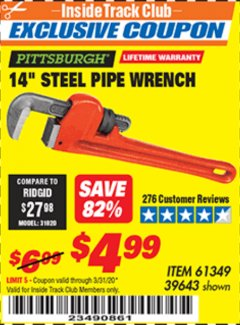 "Harbor Freight ITC Coupon 14"" STEEL PIPE WRENCH Lot No. 39643/61349 Expired: 3/31/20 - $4.99"