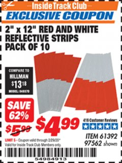 "Harbor Freight ITC Coupon 2"" x 12"" RED AND WHITE REFLECTIVE STRIPS PACK OF 10 Lot No. 61392/97562 Expired: 2/29/20 - $4.99"