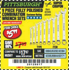 Harbor Freight Coupon 9 PIECE FULLY POLISHED COMBINATION WRENCH SETS Lot No. 63282/42304/69043/63171/42305/69044 Expired: 10/1/18 - $5.99