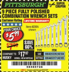 Harbor Freight Coupon 9 PIECE FULLY POLISHED COMBINATION WRENCH SETS Lot No. 63282/42304/69043/63171/42305/69044 Expired: 8/12/19 - $5.99