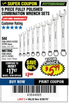 Harbor Freight Coupon 9 PIECE FULLY POLISHED COMBINATION WRENCH SETS Lot No. 63282/42304/69043/63171/42305/69044 Expired: 9/30/19 - $5.99