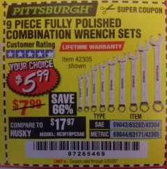 Harbor Freight Coupon 9 PIECE FULLY POLISHED COMBINATION WRENCH SETS Lot No. 63282/42304/69043/63171/42305/69044 Expired: 2/20/20 - $5.99