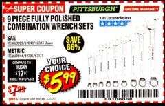 Harbor Freight Coupon 9 PIECE FULLY POLISHED COMBINATION WRENCH SETS Lot No. 63282/42304/69043/63171/42305/69044 Expired: 3/31/20 - $5.99