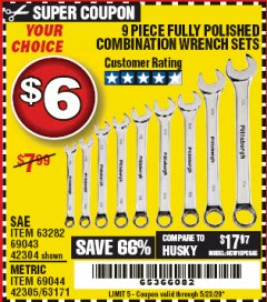 Harbor Freight Coupon 9 PIECE FULLY POLISHED COMBINATION WRENCH SETS Lot No. 63282/42304/69043/63171/42305/69044 Expired: 6/30/20 - $6