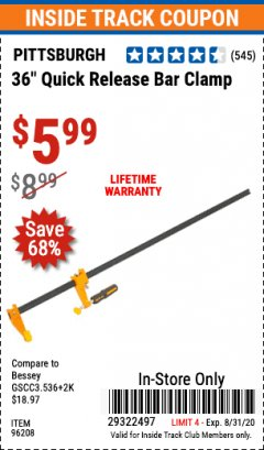 "Harbor Freight ITC Coupon 36"" QUICK RELEASE BAR CLAMP Lot No. 96208 Valid Thru: 8/31/20 - $5.99"