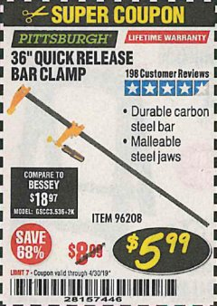"Harbor Freight Coupon 36"" QUICK RELEASE BAR CLAMP Lot No. 96208 Expired: 4/30/19 - $5.99"