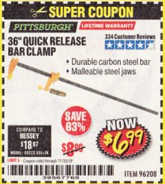 "Harbor Freight Coupon 36"" QUICK RELEASE BAR CLAMP Lot No. 96208 Expired: 11/30/19 - $6.99"