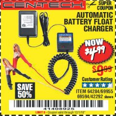 Harbor Freight Coupon AUTOMATIC BATTERY FLOAT CHARGER Lot No. 64284/42292/69594/69955 Expired: 12/1/18 - $4.99