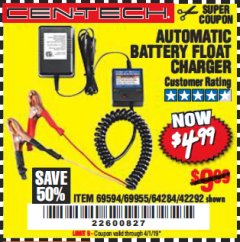 Harbor Freight Coupon AUTOMATIC BATTERY FLOAT CHARGER Lot No. 64284/42292/69594/69955 Expired: 4/1/19 - $4.99