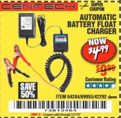 Harbor Freight Coupon AUTOMATIC BATTERY FLOAT CHARGER Lot No. 64284/42292/69594/69955 Expired: 5/1/19 - $4.99