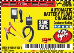 Harbor Freight Coupon AUTOMATIC BATTERY FLOAT CHARGER Lot No. 64284/42292/69594/69955 Expired: 5/6/19 - $4.99
