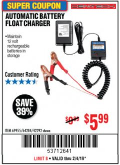 Harbor Freight Coupon AUTOMATIC BATTERY FLOAT CHARGER Lot No. 64284/42292/69594/69955 Expired: 2/4/19 - $5.99