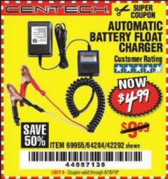 Harbor Freight Coupon AUTOMATIC BATTERY FLOAT CHARGER Lot No. 64284/42292/69594/69955 Expired: 6/15/19 - $4.99