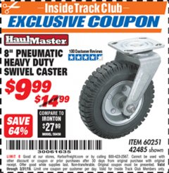 "Harbor Freight ITC Coupon 8"" PNEUMATIC HEAVY DUTY SWIVEL CASTER Lot No. 42485/60251 Expired: 3/31/19 - $9.99"