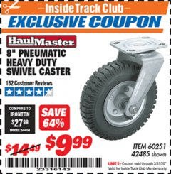 "Harbor Freight ITC Coupon 8"" PNEUMATIC HEAVY DUTY SWIVEL CASTER Lot No. 42485/60251 Expired: 3/31/20 - $9.99"