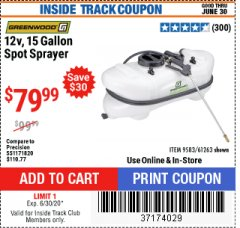 Harbor Freight ITC Coupon 12 VOLT, 15 GALLON SPOT SPRAYER Lot No. 9583/61263 Dates Valid: 12/31/69 - 6/30/20 - $79.99