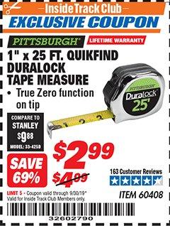 "Harbor Freight ITC Coupon 1"" x 25 FT. QUICKFIND TAPE MEASURE Lot No. 60408 Expired: 9/30/19 - $2.99"