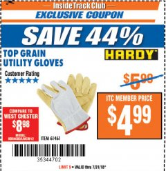 Harbor Freight ITC Coupon TOP GRAIN UTILITY GLOVES Lot No. 41047/61461 Expired: 7/31/18 - $4.99