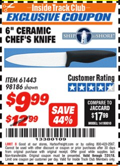 "Harbor Freight ITC Coupon 6"" CERAMIC CHEF'S KNIFE Lot No. 61443/98186 Expired: 7/31/18 - $9.99"
