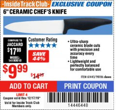 "Harbor Freight ITC Coupon 6"" CERAMIC CHEF'S KNIFE Lot No. 61443/98186 Expired: 12/17/19 - $9.99"