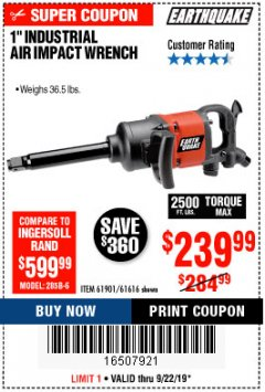 "Harbor Freight Coupon 1"" PROFESSIONAL AIR IMPACT WRENCH Lot No. 61616/61901/68429 Expired: 9/22/19 - $239.99"