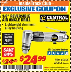"Harbor Freight ITC Coupon 3/8"" REVERSIBLE AIR ANGLE DRILL Lot No. 67474/69495 Dates Valid: 12/31/69 - 6/30/20 - $24.99"