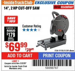 "Harbor Freight ITC Coupon 2 HP, 14"" INDUSTRIAL CUT-OFF SAW Lot No. 91938/61389 Expired: 3/3/20 - $69.99"