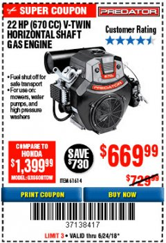 Harbor Freight Coupon PREDATOR 22 HP (670 CC) V-TWIN HORIZONTAL SHAFT GAS ENGINE Lot No. 61614 Expired: 6/24/18 - $669.99