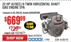 Harbor Freight Coupon PREDATOR 22 HP (670 CC) V-TWIN HORIZONTAL SHAFT GAS ENGINE Lot No. 61614 Expired: 4/23/19 - $669.99