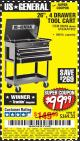 "Harbor Freight Coupon 26/30"", 4 DRAWER TOOL CART Lot No. 95659/61634/61952 Expired: 6/10/17 - $99.99"