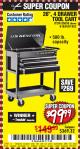 "Harbor Freight Coupon 26/30"", 4 DRAWER TOOL CART Lot No. 95659/61634/61952 Expired: 9/13/17 - $99.99"