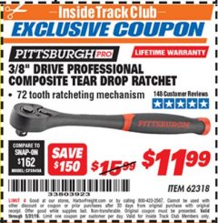 "Harbor Freight ITC Coupon 3/8"" DRIVE PROFESSIONAL COMPOSITE TEAR DROP RATCHET Lot No. 62318 Expired: 5/31/19 - $11.99"