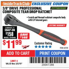 "Harbor Freight ITC Coupon 3/8"" DRIVE PROFESSIONAL COMPOSITE TEAR DROP RATCHET Lot No. 62318 Expired: 3/31/19 - $11.99"