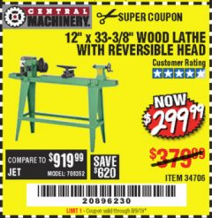 "Harbor Freight Coupon 12"" x 33-3/8"" WOOD LATHE WITH REVERSIBLE HEAD Lot No. 34706 Expired: 5/31/19 - $299.99"