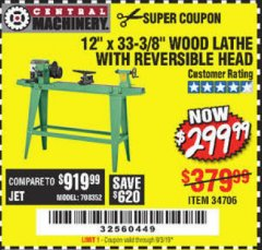 "Harbor Freight Coupon 12"" x 33-3/8"" WOOD LATHE WITH REVERSIBLE HEAD Lot No. 34706 Expired: 9/3/19 - $299.99"