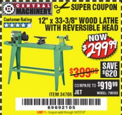 "Harbor Freight Coupon 12"" x 33-3/8"" WOOD LATHE WITH REVERSIBLE HEAD Lot No. 34706 Expired: 10/27/19 - $299.99"