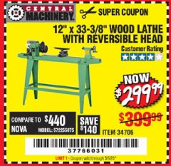 "Harbor Freight Coupon 12"" x 33-3/8"" WOOD LATHE WITH REVERSIBLE HEAD Lot No. 34706 Expired: 6/30/20 - $299.99"