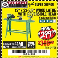 "Harbor Freight Coupon 12"" x 33-3/8"" WOOD LATHE WITH REVERSIBLE HEAD Lot No. 34706 Expired: 7/11/20 - $299.99"