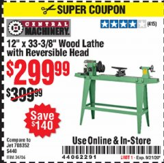 "Harbor Freight Coupon 12"" x 33-3/8"" WOOD LATHE WITH REVERSIBLE HEAD Lot No. 34706 Expired: 9/21/20 - $299.99"