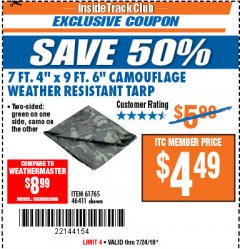 "Harbor Freight ITC Coupon 7 FT. 4"" x 9 FT. 6"" CAMOUFLAGE ALL PURPOSE/WEATHER RESISTANT TARP Lot No. 46411/61765 Expired: 7/24/18 - $4.49"