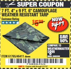 "Harbor Freight Coupon 7 FT. 4"" x 9 FT. 6"" CAMOUFLAGE ALL PURPOSE/WEATHER RESISTANT TARP Lot No. 46411/61765 Expired: 5/1/19 - $4.49"