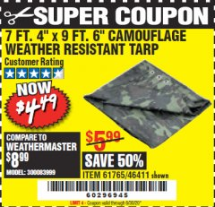"Harbor Freight Coupon 7 FT. 4"" x 9 FT. 6"" CAMOUFLAGE ALL PURPOSE/WEATHER RESISTANT TARP Lot No. 46411/61765 Valid Thru: 6/30/20 - $4.49"